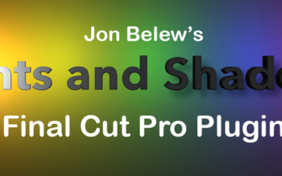 "New ""Lights and Shadows"" Plugin for Final Cut Pro"