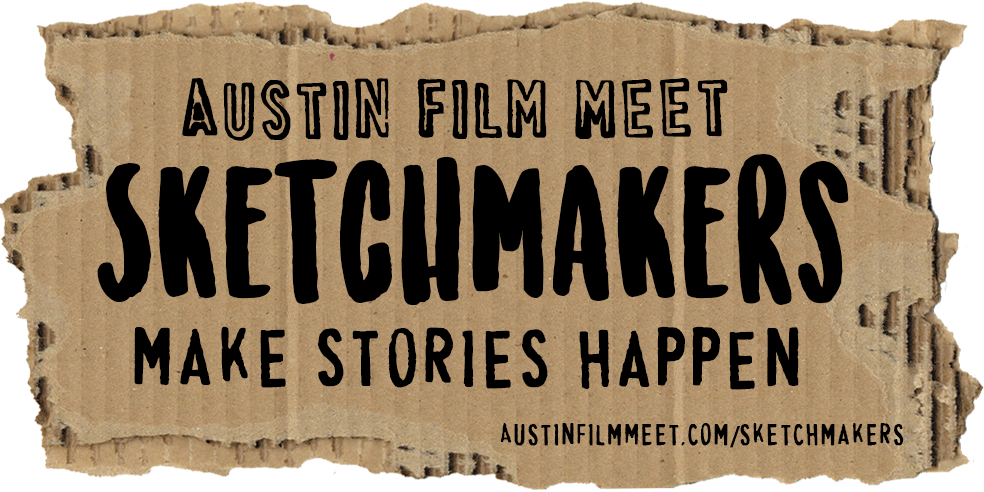 Wednesday, June 21, 2017 – Austin Film Meet: Sketchmakers