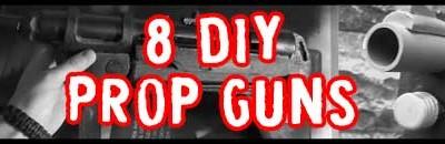 8 DIY Prop Gun Designs to Make Your Own