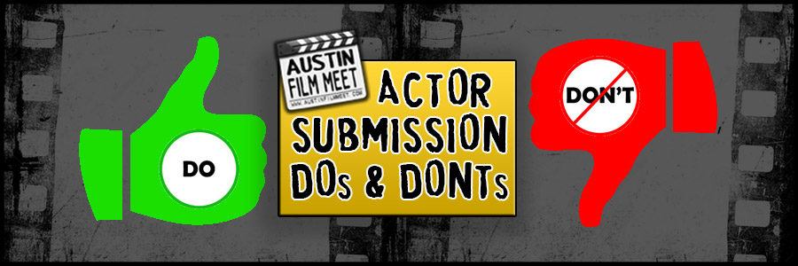 13 Do's and Don'ts of Actor Casting Call Submissions