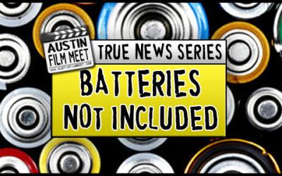 """Batteries Not Included"" Casting Call – True News Series Short Film – Austin, TX"