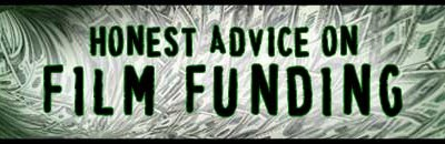 Honest Film Funding Advice for Your Next Film Project