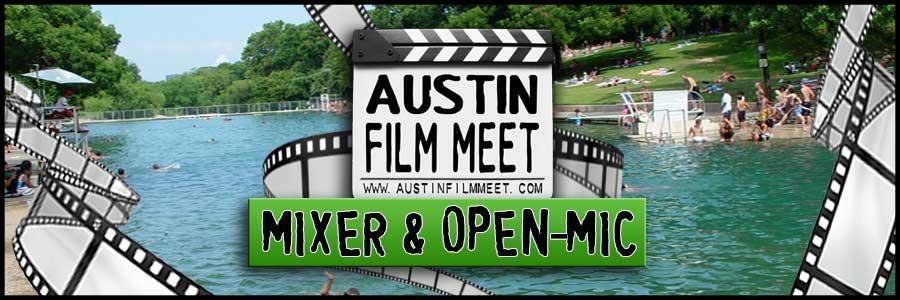 Monday, August 1, 2016 – Austin Film Meet Open-Mic Industry Mixer