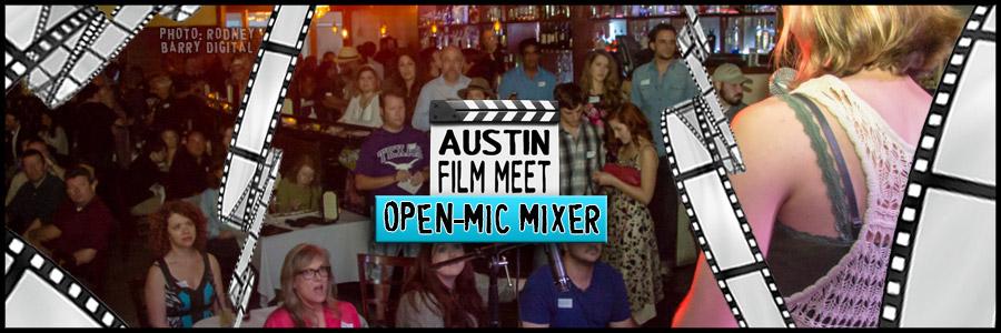 Tuesday, July 5, 2016 – Austin Film Meet Open-Mic Industry Mixer