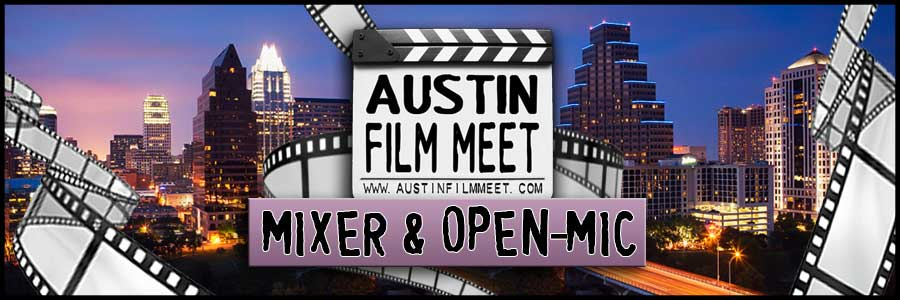 Tuesday, September 18, 2018 – Austin Film Meet Open-Mic Industry Mixer