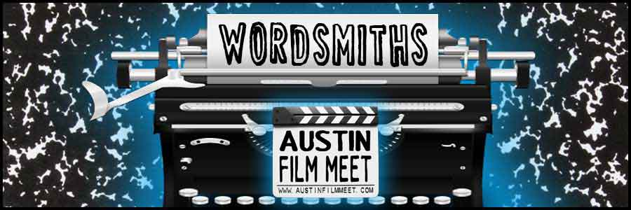 Wednesday, September 20, 2017 –  Wordsmiths Screenplay Feedback Session for Screenwriters