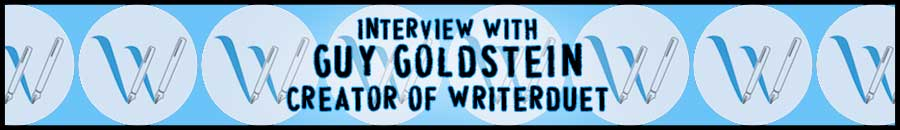 Interview with Guy Goldstein, Creator of WriterDuet