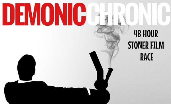 Demonic Chronic: 48 Hour Stoner Film Race - Dallas / Fort Worth, TX