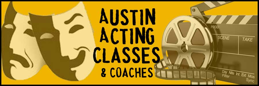 Austin Acting Classes & Austin Acting Coaches