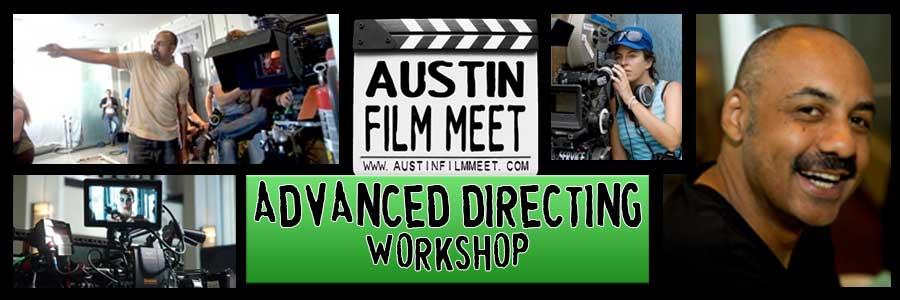 CANCELLED!!! - Sunday, December 7, 2014 - Advanced Film Directing Workshop with Director Darin Scott