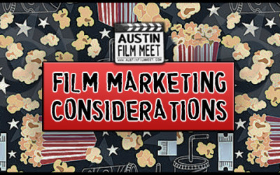 Considerations When Marketing & Promoting Your Independent Film