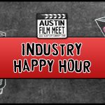 Monday, January 27, 2020 - Austin Film Meet Happy Hour