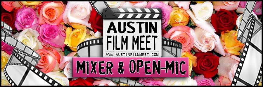 Monday, February 2, 2015 - Austin Film Meet Open-Mic Industry Mixer