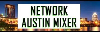 Network Austin Mixer