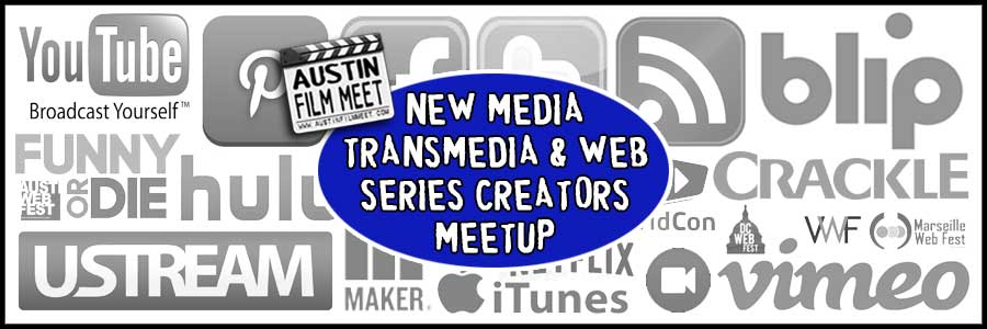 Monday, August 22, 2016 - AFM New Media, Transmedia & Web Series Creators Meetup