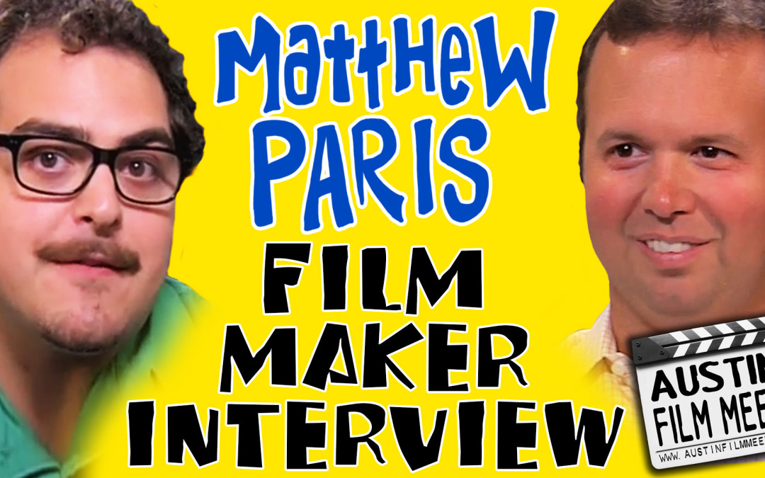 Matthew Paris Indie Filmmaker Interview with Jeremy Moran – Moranic Moments, Episode 2